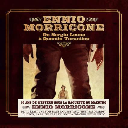 Soundtracks Ennio Morricone - De Sergio Leone a Quentin Tarantino