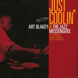 Jazz Art Blakey & The Jazz Messengers - Just Coolin'