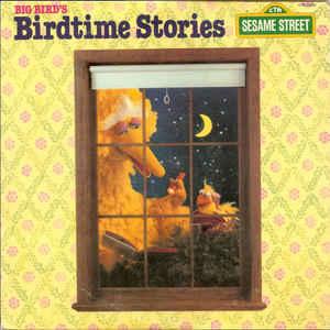 Childrens Big Bird - Birdtime Stories (VG)