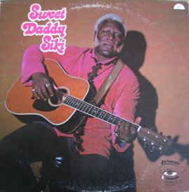 Folk/Country Sweet Daddy Siki - S/T (G+)