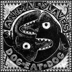 Rock/Pop Animal Slaves - Dog Eat Dog (VG)