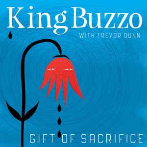 Rock/Pop King Buzzo with Trevor Dunn - Gift of Sacrifice