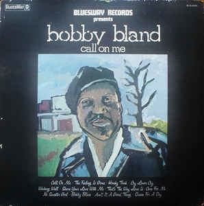 Blues Bobby Bland - Call On Me (VG)