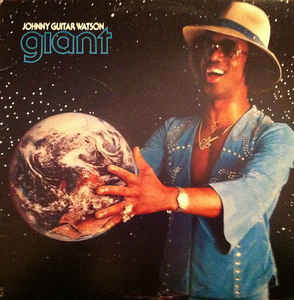 R&B/Soul/Funk Johnny Guitar Watson - Giant (Tape residue on cover) (VG)