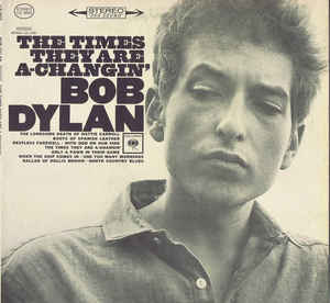 Rock/Pop Bob Dylan - The Times They Are A-Changin' (OG Stereo Canadian pressing) (VG)