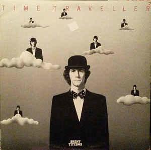 Rock/Pop Brent Titcomb - Time Traveller (VG)