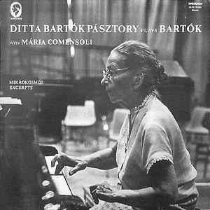 Classical Bela Bartok - Ditta Bartok Pasztory Plays Bartok With Maria Comensoli (VG+)