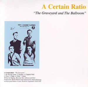 "Rock/Pop A Certain Ratio - The Graveyard And The Ballroom (2004 UK Reissue w/bonus 12"") (VG+)"