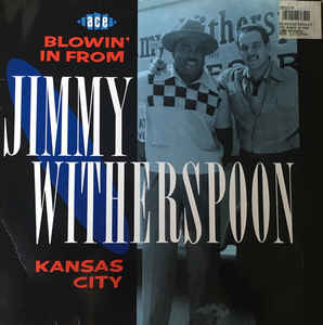 Blues Jimmy Witherspoon - Blowin' In From Kansas City (German Press, cover creases) (VG+)