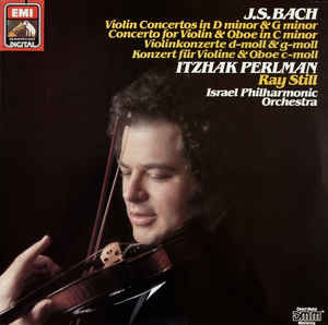 Classical Bach - Violin Concertos In D Minor & G Minor/Concerto For Violin & Oboe In C Minor - Itzahk Perlman, Ray Still, Israel Philharmonic Orchestra (VG+)