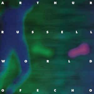 Experimental Arthur Russell - World Of Echo