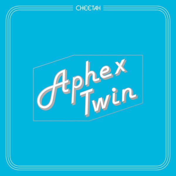 Electronic Aphex Twin - Cheetah EP