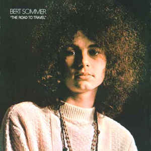 Rock/Pop Bert Sommer - The Road To Travel (Surface marks, doesn't affect play, some cover wear. Includes insert) (VG)