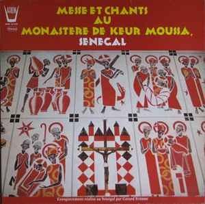 World Instrumental Et Choeur Senegalais De Keur Moussa - Messe Et Chants Au Monastere De Keur Moussa, Senegal (VG)