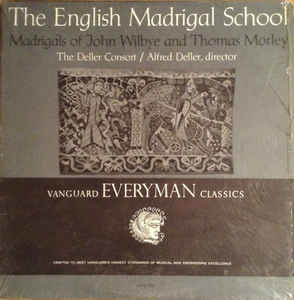 Classical John Wilbye/Thomas Morley - The English Madrigal School - The Deller Consort, Alfred Deller (VG+)