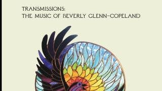 Experimental Beverly Glenn-Copeland - Transmissions: The Music of Beverly Glenn-Copeland