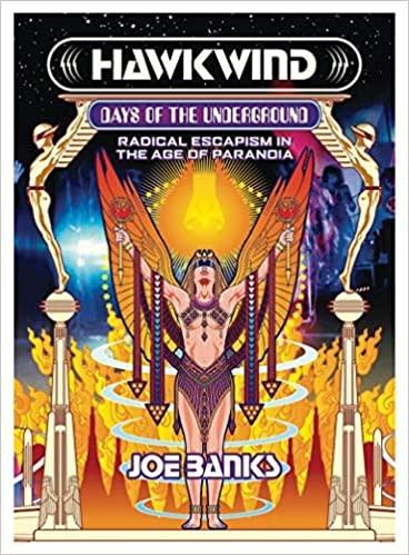 About Music Hawkwind: Days of the Underground