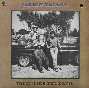 Blues James Talley - Tryin' Like The Devil (Mark on cover where price sticker was removed) (VG)