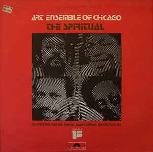 Jazz Art Ensemble Of Chicago - The Spiritual (OG UK pressing, light surface marks, light, minor ring wear in one area on side B, doesn't effect play. Dried tape residue along top and bottom of sleeve) (VG)