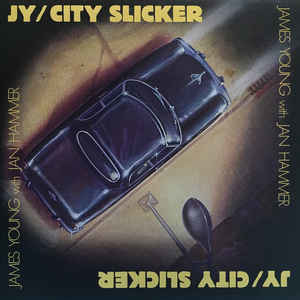 Rock/Pop James Young With Jan Hammer - JY/City Slicker (Promo stamp on back cover) (VG+)
