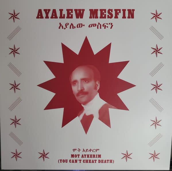 World Ayalew Mesfin – Mot Aykerim (You Can't Cheat Death)