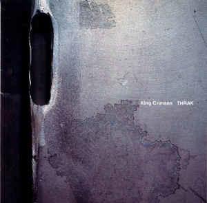 Rock/Pop King Crimson - Thrak