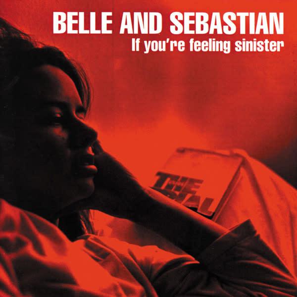 Rock/Pop Belle & Sebastian - If You're Feeling Sinister