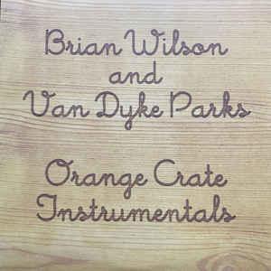 Rock/Pop Brian Wilson And Van Dyke Parks - Orange Crate Art Instrumentals (Orange vinyl) (VG+)