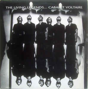 Rock/Pop Cabaret Voltaire - The Living Legends... (Light inaudible surface marks) (VG)