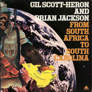 R&B/Soul/Funk Gil Scott-Heron And Brian Jackson - From South Africa To South Carolina (1st US press, cover wear) (VG)
