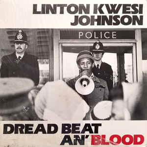 Reggae/Dub Linton Kwesi Johnson - Dread Beat An' Blood (1981 US red label press, light surface marks, cover wear, name in silver Sharpie on back) (VG)