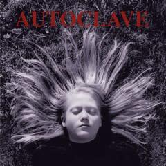 Rock/Pop Autoclave - S/T (25% OFF! Was $24.99)
