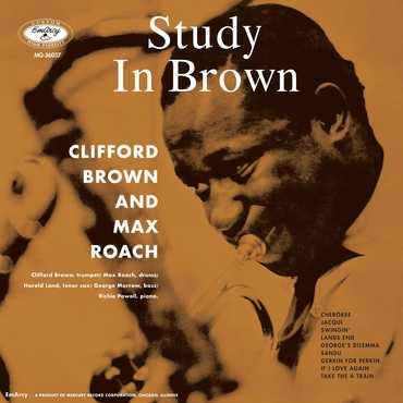 Jazz Clifford Brown & Max Roach - Study In Brown (Acoustic Sounds Series)