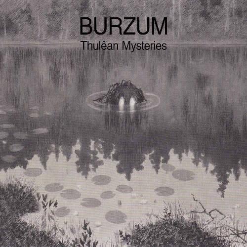 Metal Burzum - Thulêan Mysteries