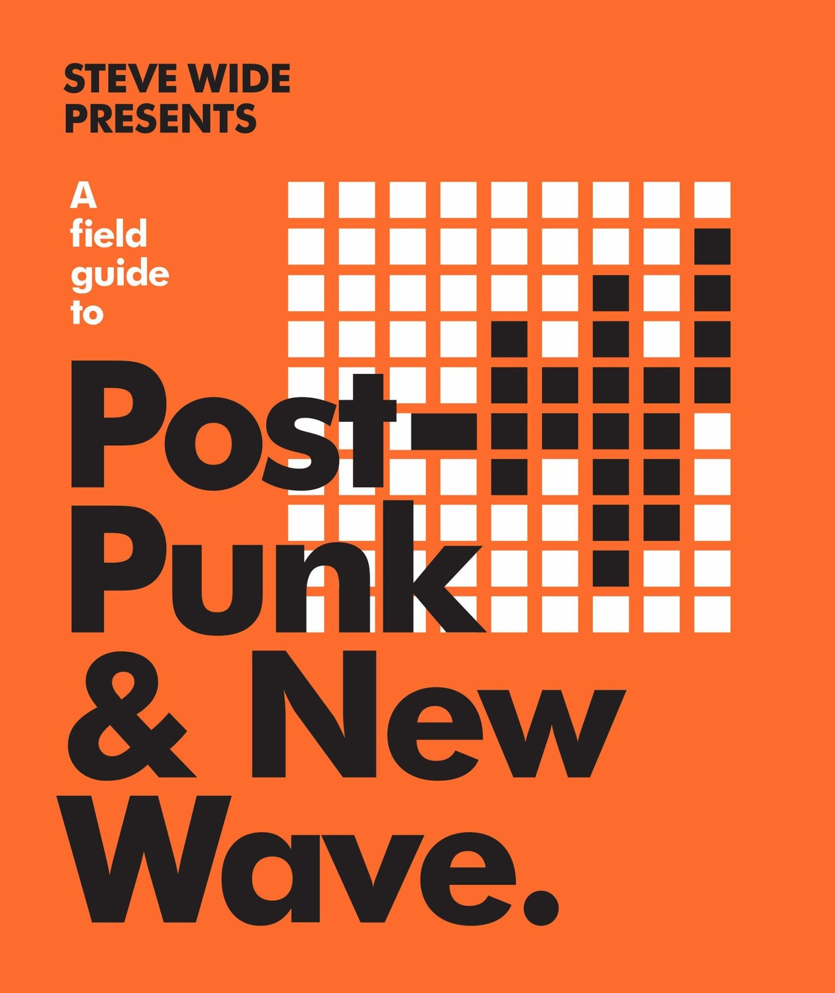 About Music A Field Guide to Post-Punk & New Wave