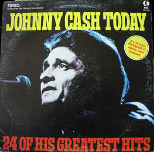 Folk/Country Johnny Cash - Johnny Cash Today-24 Of His Greatest Hits (Mild cover wear, no 8x10 photograph) (VG+)