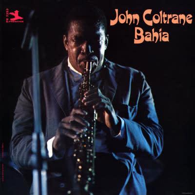 Jazz John Coltrane - Bahia