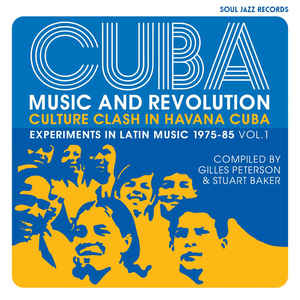 World V/A - Cuba: Music And Revolution-Culture Clash In Havana Cuba- Experiments In Latin Music 1975-85 Vol.1