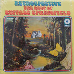 Rock/Pop Buffalo Springfield - Retrospective-The Best Of Buffalo Springfield (Small tear on front cover. A  few light, inaudible surface marks on vinyl) (VG)