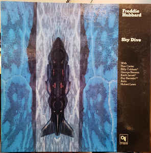 Jazz Freddie Hubbard - Sky Dive (Front cover of gatefold is wave-y, areas of inner gatefold show discolouration. Small hole punch on bottom right corner) (VG+)