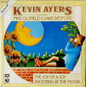 Rock/Pop Kevin Ayers - Joy Of A Toy/Shooting At The Moon (France press, moderate cover wear, spine is somewhat sunbleached) (VG)