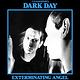 Rock/Pop Dark Day - Exterminating Angel (2012 Reissue) (VG++)