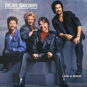 Rock/Pop Bob Seger & The Silver Bullet Band - Like A Rock (VG+)