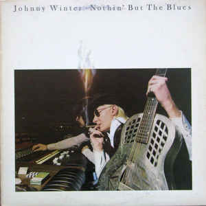 Blues Johnny Winter - Nothin' But The Blues (Moderate cover wear) (VG)