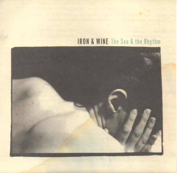 Rock/Pop Iron & Wine - The Sea and The Rhythm