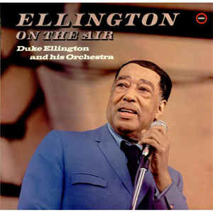 Jazz Duke Ellington - Ellington On The Air (UK pressing, light cover wear, inaudible mark on B3) (VG)