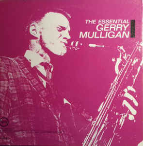 Jazz Gerry Mulligan - The Essential Gerry Mulligan (Light wear on cover. Clouding on vinyl, looks almost like marbling, record plays fine) (VG)