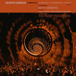 """Classical Henryk Górecki performed by Beth Gibbons - Symphony No.3 """"Symphony Of Sorrowful Songs"""""""