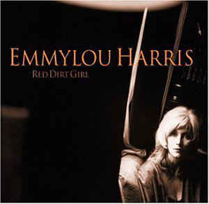 Folk/Country Emmylou Harris - Red Dirt Girl (Red vinyl)
