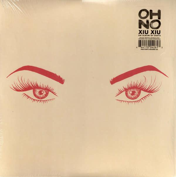 Rock/Pop Xiu Xiu - OH NO (Cream and Scarlet Coloured Vinyl)